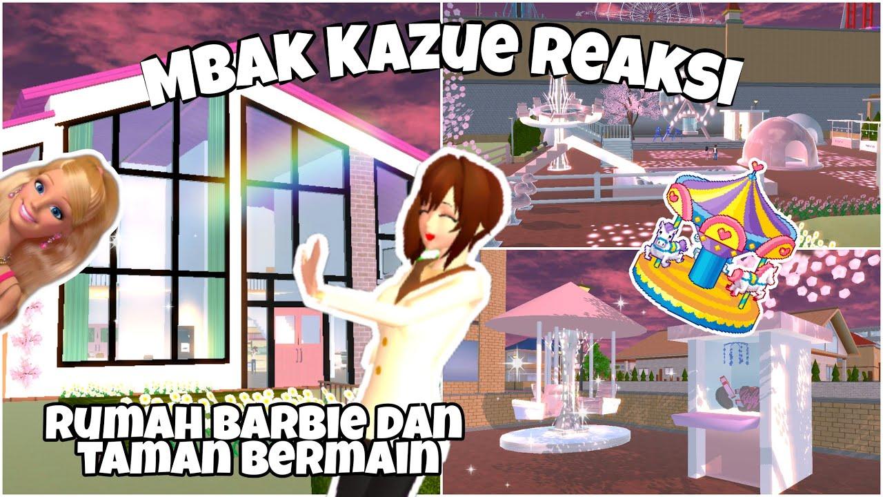 KAZUE REAKSI TAMAN BERMAIN DAN RUMAH BARBIE !! BUATAN SUBSCRIBERES    SAKURA SCHOOL SIMULATOR