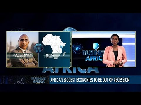 Africa's biggest economies to be out of recession [Business Africa]