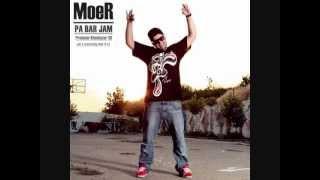 MoeR   Pa bar Jam