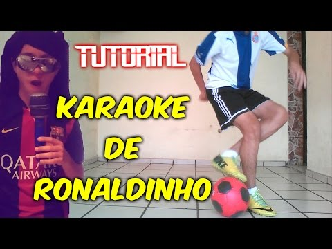Karaoke Ronaldinho-Como levantar el balón de Futbol-Freestyle-Soccer