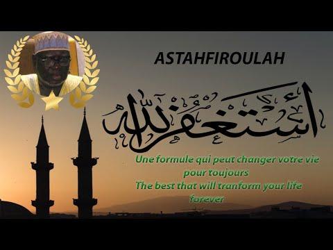 Astahfiroulah : La meilleur formule qui transformera votre vie pour toujours