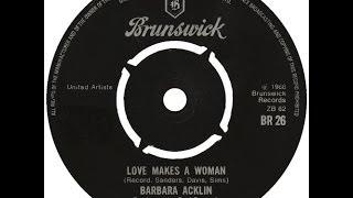 Barbara Acklin - Love Makes A Woman..