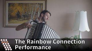 The Rainbow Connection - Performed on accordion