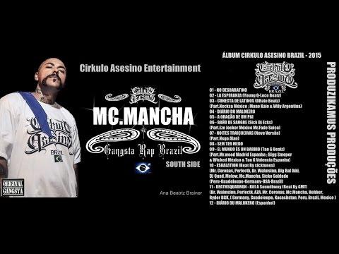 Mc.Mancha || 7°ÁLBUM COMPLETO 2015 || CD -Cirkulo Asesino Brazil - Espaço Rap