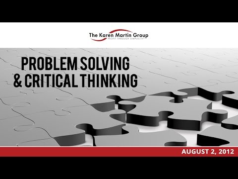 Problem Solving & Critical Thinking: How to Build Vital Capa