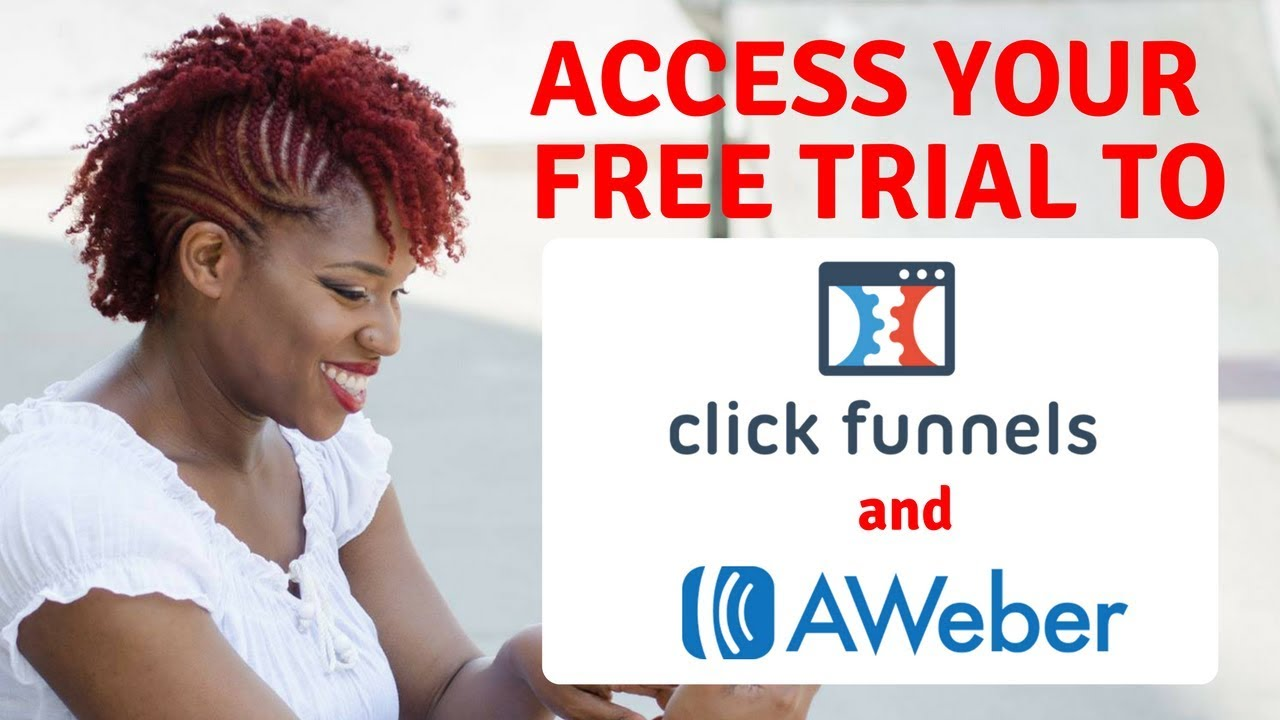 Free Trial for Clickfunnels & Aweber - Instructions