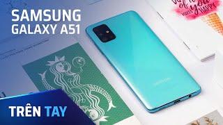 Trên tay Samsung Galaxy A51