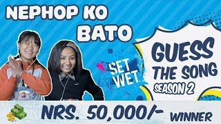 | GUESS THE SONG | Nephop Ko Bato | Season 2 Episode 2