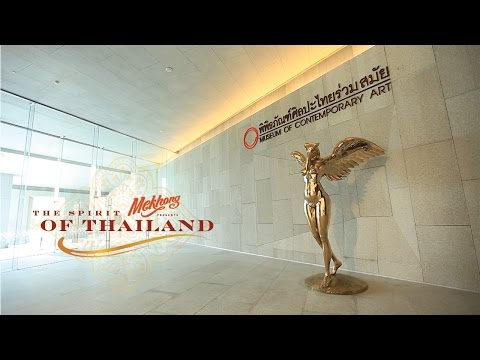 Spirit of Thailand MUSEUM OF CONTEMPORARY ART 1