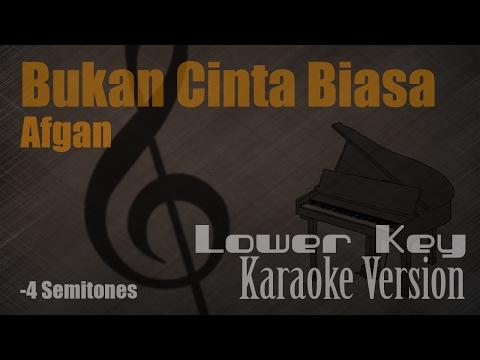 Afgan - Bukan Cinta Biasa (Lower Key -4 Semitones) Karaoke Version | Ayjeeme Karaoke