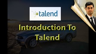 Introduction to Talend