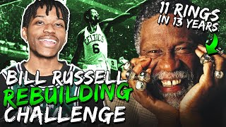 BILL RUSSELL REBUILDING CHALLENGE IN NBA 2K20... 11 RINGS IN 13 YEARS