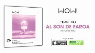 Cuartero - Al son de Faroa (Original Mix)