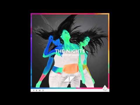 Avicii - The Nights (Avicii by Avicii)