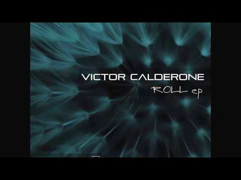 Victor Calderone - Roll - YouTube
