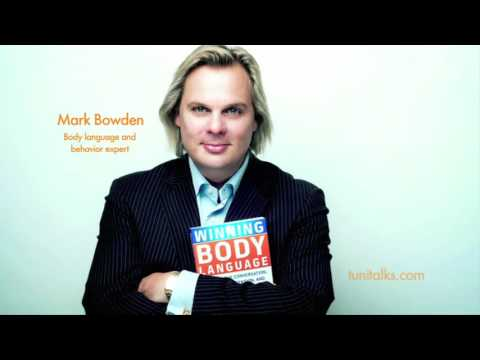 Mark Bowden. MASTER Your Body Language. Tuni Talks.