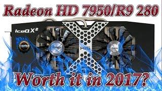 Radeon HD 7950 reviewed in 2017 is it still good?