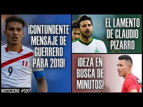 ¡CONTUNDENTE! PAOLO GUERRERO Y SU MENSAJE PARA EL 2019 | EL LAMENTO DE CLAUDIO PIZARRO | JEAN DEZA