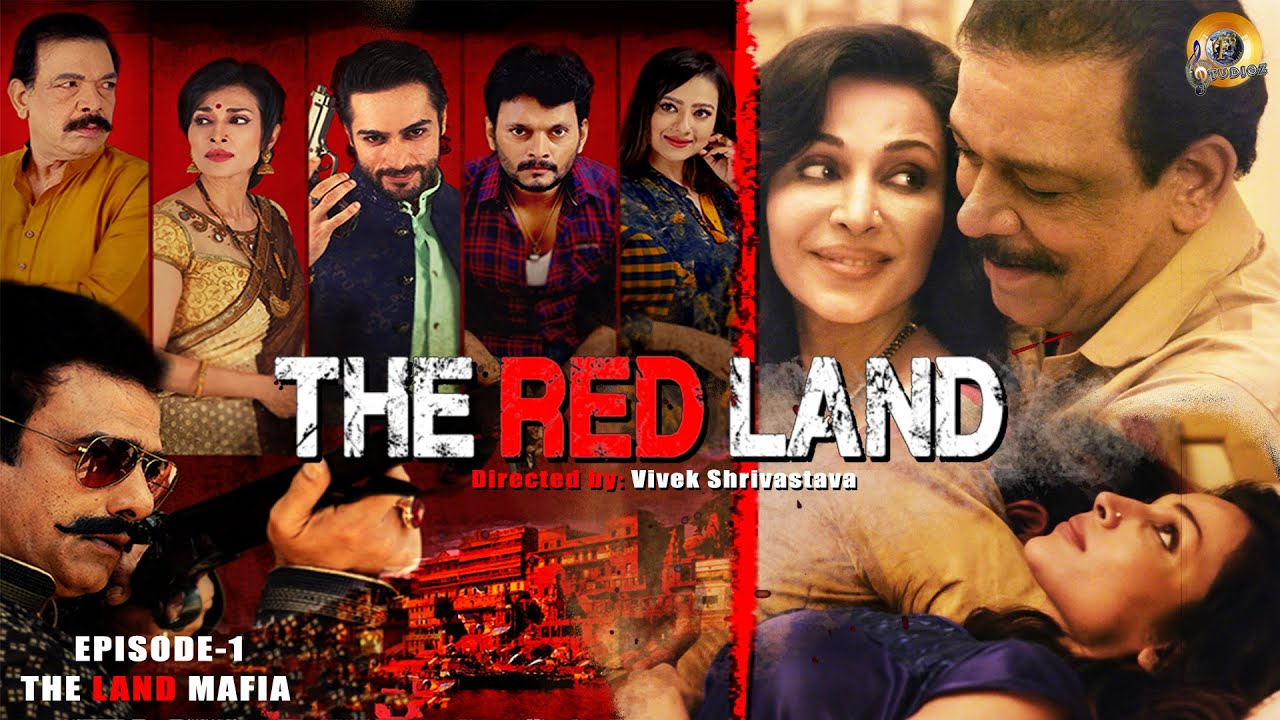 Download The Red Land   S1 E1   The Land Mafia   Flora Saini   Abhimanyu Singh   Govind Namdev   Web Series
