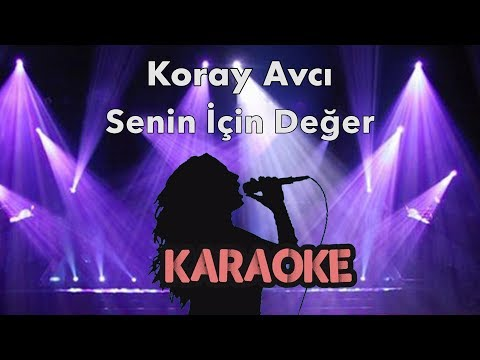 Koray Avcı - Senin İçin Değer (Karaoke Video)