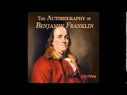 AUTOBIOGRAPHY OF BENJAMIN FRANKLIN - Full AudioBook