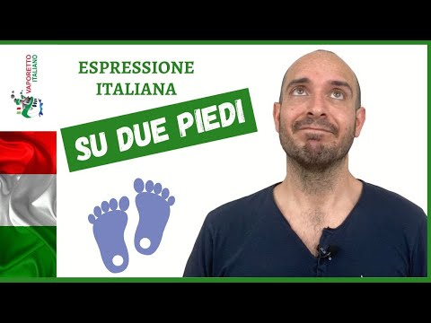 Italian expression SU DUE PIEDI | Speak Italian naturally with idiomatic expressions! from YouTube · Duration:  4 minutes 29 seconds