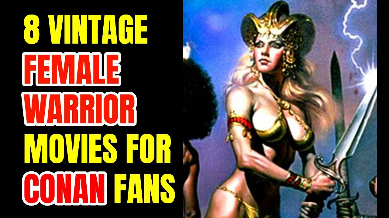 Download 8 Vintage Female Warrior Movies For Sword and Sorcery Fans