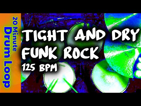 20 Minute Drum Loop - Tight & Dry Funk Rock 125 BPM
