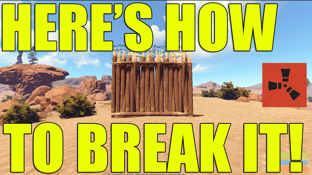 How To Break A High External Wooden Wall In Rust