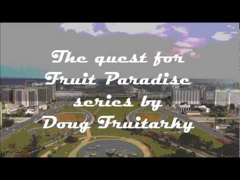 Quest for Fruit Paradise - Travel Report - Brasilia