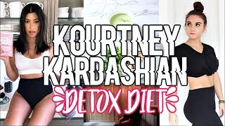 Trying Kourtney Kardashian's DETOX DIET + WORKOUT | THE STRUGGLE !!