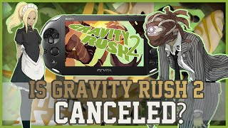 [UPDATE!]PS Vita: Is Gravity Rush 2 Canceled?[CHECK DESCRIP]