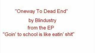Blindustry - Oneway To Dead End