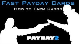 Payday 2 - Farming Payday Cards