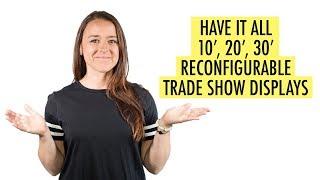 Reconfigurable Trade Show Displays
