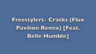 Freestylers - Cracks (Flux Pavilion Remix) [feat. Belle Humble] *UKF DUBSTEP FULL VERSION*