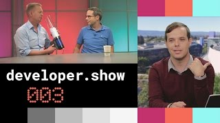 The Developer Show Ep 003 (Google Play Services 8.3, TensorFlow, Chrome 47 & more)