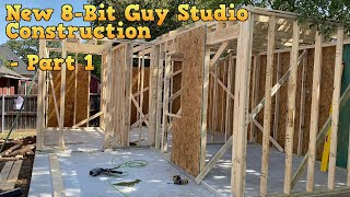 New 8-Bit Guy Studio Construction - Part 1