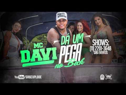 MC Davi - Da Um Pega No Beck (Video Clipe)...