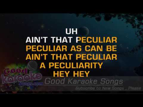Ain't That Peculiar -  Marvin Gaye (Lyrics Karaoke) [ goodkaraokesongs.com ]