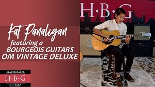 Bourgeois Guitars - OM Vintage Deluxe ( Limited Edition #5 of 5! ) featuring Kat Panaligan on Vocals