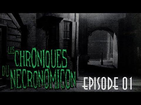 Ep01 - Les Chroniques du Necronomicon - JDR Cthulhu