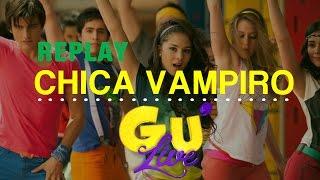 REPLAY // SPECIALE CHICA VAMPIRO thumbnail