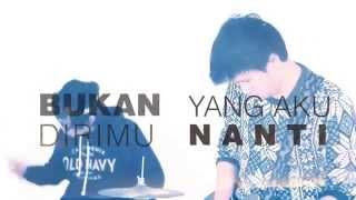 Fourteens - Bukan Dirimu ( Official Lyric Video )