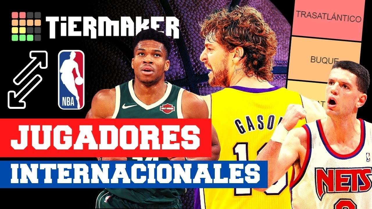 TIER LIST: MEJORES INTERNACIONALES NBA