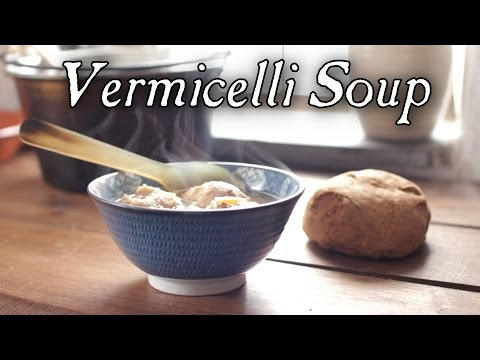 Vermicelli Soup - 18th Century Cooking  S6E7