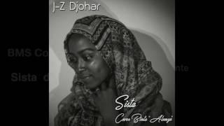 J-Z Djohar - Sista // ALONZO