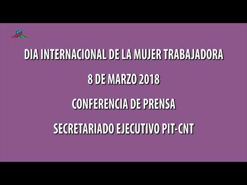 PIT-CNT Conferencia de Prensa Día Internacional de la mujer 2018