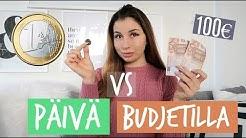 PÄIVÄ 1€ VS 100€ BUDJETILLA
