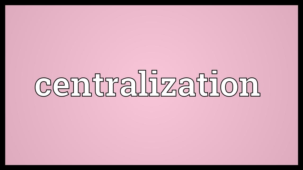 Difference between Centralization and Decentralization with its comparison